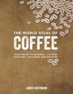 the best books about coffee The World Atlas of Coffee