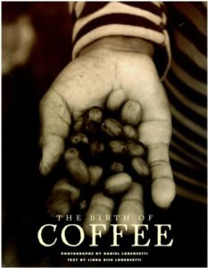The Birth of Coffee - books about coffee for coffee lovers