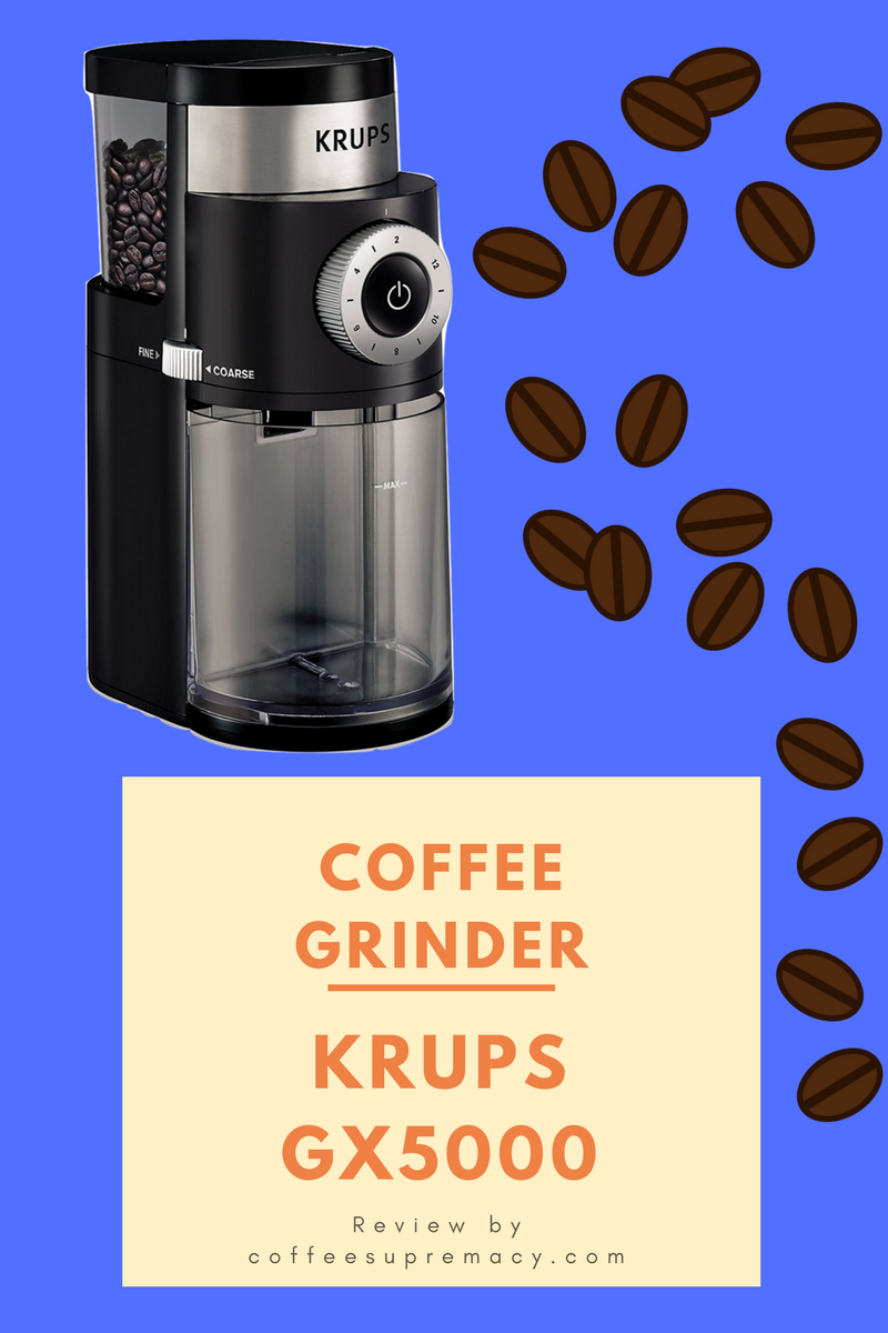 Krups GX5000 Coffee Grinder Review