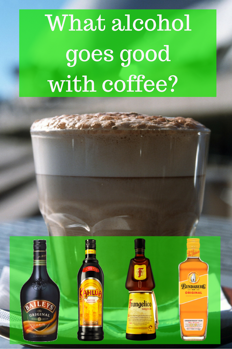 Best alcohol with coffee