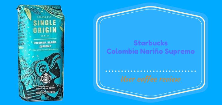 Whole bean coffee Review Starbucks Colombia Narino Supremo