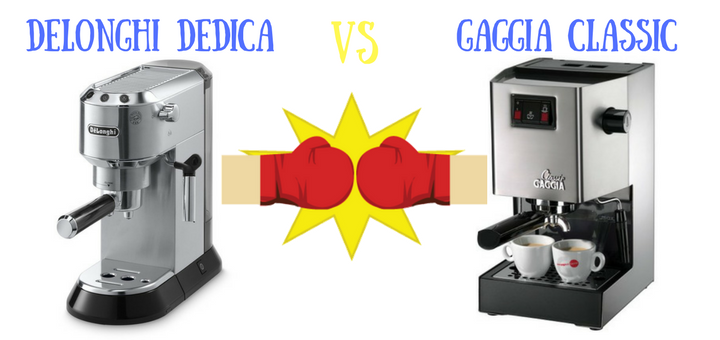 Delonghi Dedica vs Gaggia Classic Comparison – Which Espresso Maker Is Better?