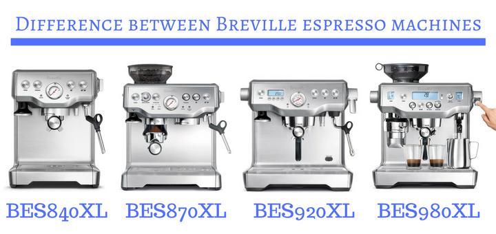 Comparison between Breville BES980XL Breville BES920XL Breville BES870XL Breville BES840XL