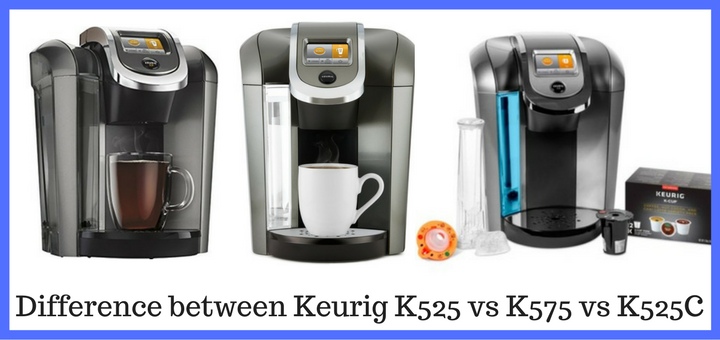 Keurig K525 vs K75 vs K525C