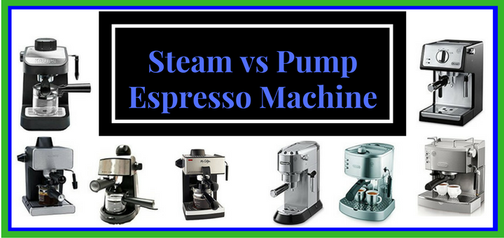 Pump vs Steam Espresso Machines