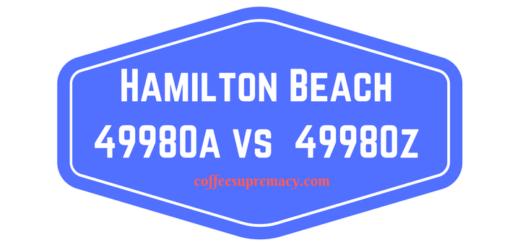 Hamilton Beach 49980a vs 49980z