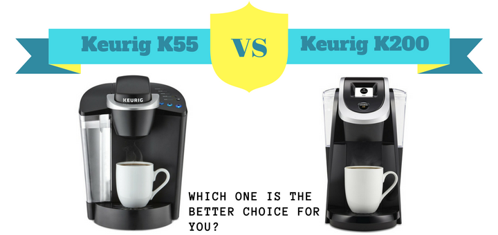 Difference between the Keurig K55 and K200 - Which model is better?