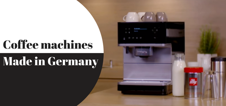 Coffee machines made in Germany