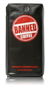 Banned Coffee Whole Bean World's most delicious Strongest Coffee