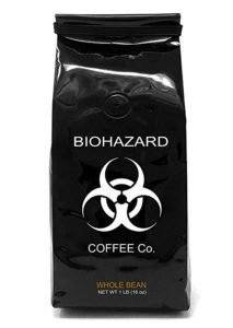 Biohazard - one of the most caffeinated coffee