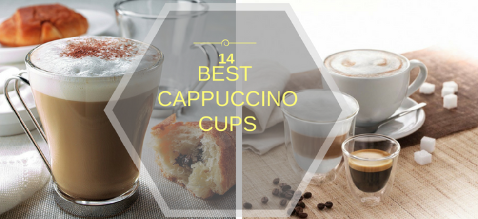 The best cappuccino cups and glass sets